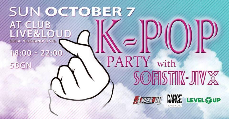 K~POP Party: New Beginning @Live&Loud