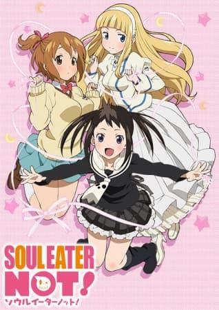 Soul Eater NOT!